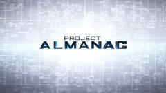 Project Almanac Wallpaper 48748