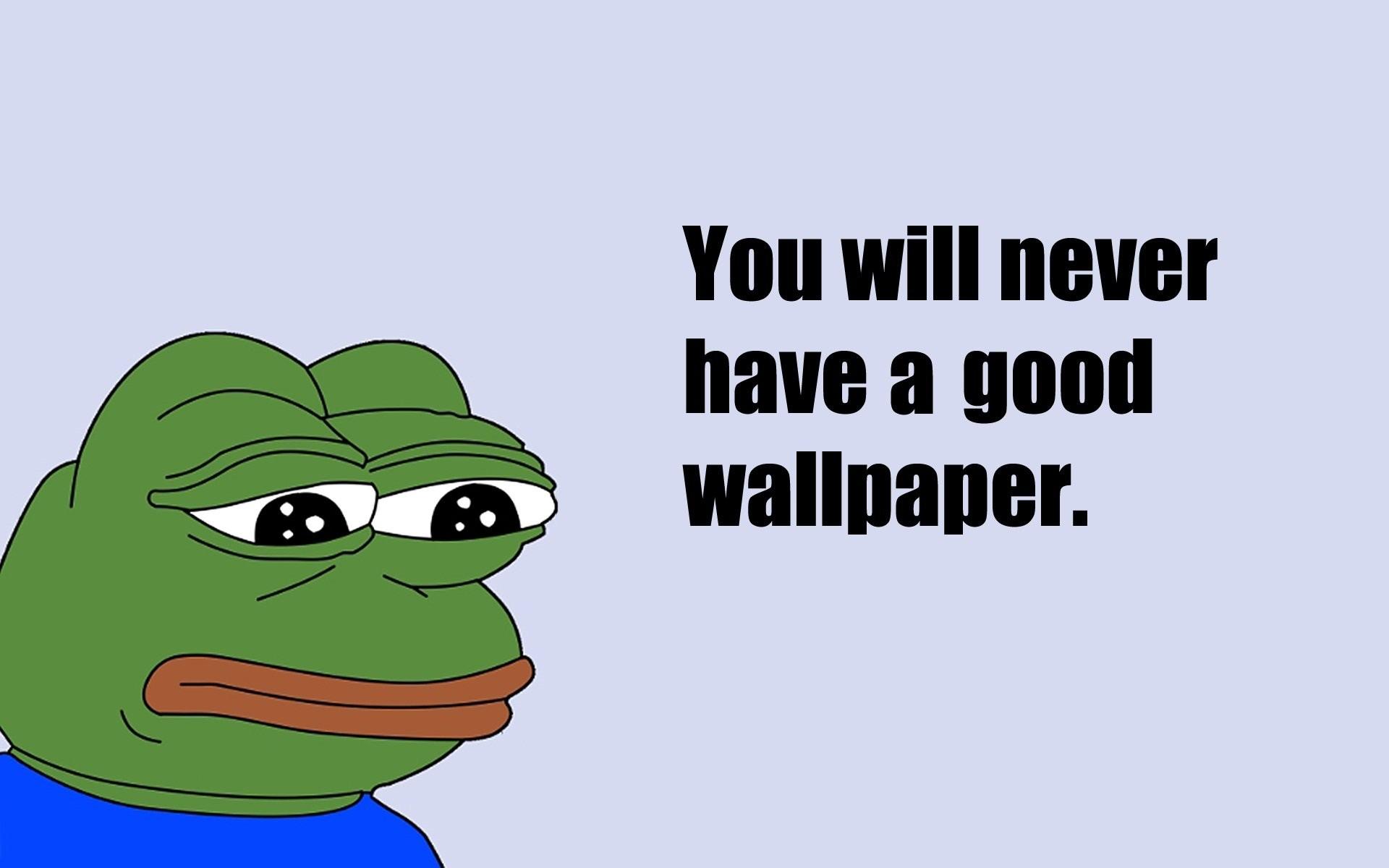 Funny Meme Wallpapers For Iphone : Sad meme desktop wallpaper px