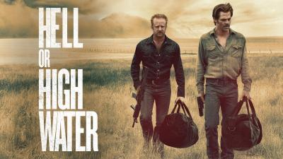 Hell or High Water Desktop Wallpaper 62651